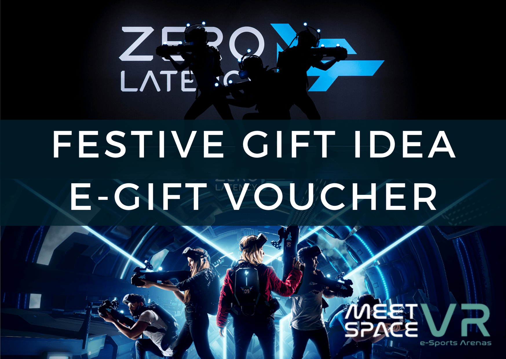 Xmas Gift Idea - Zero Latency Gift Voucher